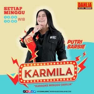 17. Karmila (Karaoke Minggu Dahlia) : Minggu 12.00 - 14.00 WIB