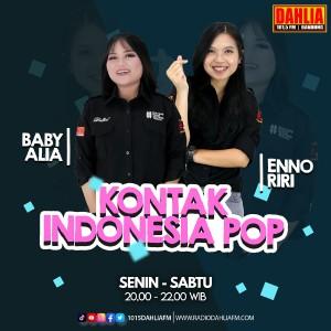 09. Kontak Indonesia Pop : Senin - Selasa - Rabu - Kamis - Jum'at - Sabtu 20.00 - 22.00 WIB
